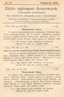 """Zbiór ogłoszeń firmowych trybunałów handlowych : stały dodatek do """"Przeglądu Prawa i Administracyi"""". 1908, nr10"""