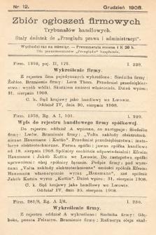 """Zbiór ogłoszeń firmowych trybunałów handlowych : stały dodatek do """"Przeglądu Prawa i Administracyi"""". 1908, nr12"""