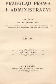 Przegląd Prawa i Administracyi : część praktyczna. 1905
