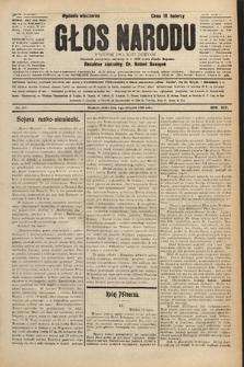 Głos Narodu : dziennik polityczny, założony w r. 1893 przez Józefa Rogosza (wydanie wieczorne). 1906, nr367