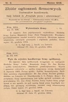 """Zbiór ogłoszeń firmowych trybunałów handlowych : stały dodatek do """"Przeglądu Prawa i Administracyi"""". 1905, nr3"""