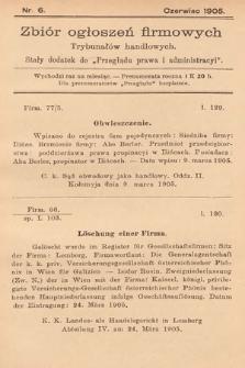 """Zbiór ogłoszeń firmowych trybunałów handlowych : stały dodatek do """"Przeglądu Prawa i Administracyi"""". 1905, nr6"""