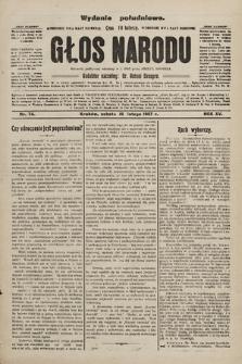 Głos Narodu : dziennik polityczny, założony w r. 1893 przez Józefa Rogosza (wydanie poranne). 1907, nr74