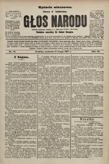 Głos Narodu : dziennik polityczny, założony w r. 1893 przez Józefa Rogosza (wydanie wieczorne). 1907, nr75