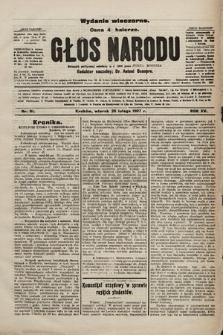 Głos Narodu : dziennik polityczny, założony w r. 1893 przez Józefa Rogosza (wydanie wieczorne). 1907, nr91