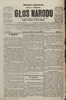 Głos Narodu : dziennik polityczny, założony w r. 1893 przez Józefa Rogosza (wydanie wieczorne). 1907, nr99