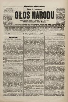 Głos Narodu : dziennik polityczny, założony w r. 1893 przez Józefa Rogosza (wydanie wieczorne). 1907, nr107