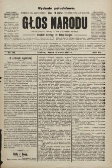 Głos Narodu : dziennik polityczny, założony w r. 1893 przez Józefa Rogosza (wydanie poranne). 1907, nr116