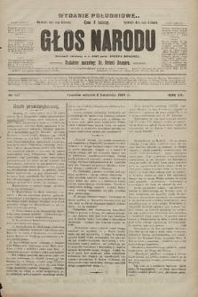 Głos Narodu : dziennik polityczny, założony w r. 1893 przez Józefa Rogosza (wydanie poranne). 1907, nr147
