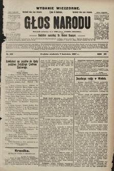 Głos Narodu : dziennik polityczny, założony w r. 1893 przez Józefa Rogosza (wydanie wieczorne). 1907, nr156