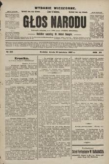 Głos Narodu : dziennik polityczny, założony w r. 1893 przez Józefa Rogosza (wydanie wieczorne). 1907, nr160