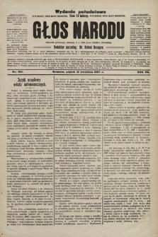 Głos Narodu : dziennik polityczny, założony w r. 1893 przez Józefa Rogosza (wydanie poranne). 1907, nr163