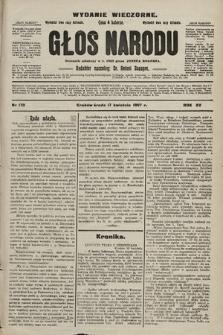 Głos Narodu : dziennik polityczny, założony w r. 1893 przez Józefa Rogosza (wydanie wieczorne). 1907, nr170