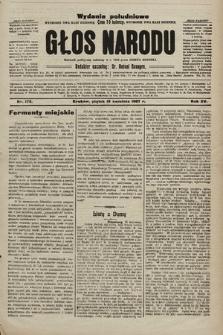 Głos Narodu : dziennik polityczny, założony w r. 1893 przez Józefa Rogosza (wydanie poranne). 1907, nr173