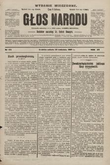 Głos Narodu : dziennik polityczny, założony w r. 1893 przez Józefa Rogosza (wydanie wieczorne). 1907, nr174