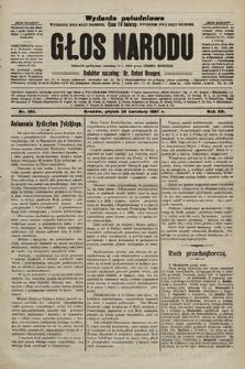 Głos Narodu : dziennik polityczny, założony w r. 1893 przez Józefa Rogosza (wydanie poranne). 1907, nr185