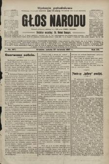 Głos Narodu : dziennik polityczny, założony w r. 1893 przez Józefa Rogosza (wydanie poranne). 1907, nr187