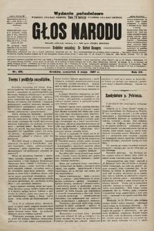 Głos Narodu : dziennik polityczny, założony w r. 1893 przez Józefa Rogosza (wydanie poranne). 1907, nr195