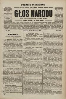 Głos Narodu : dziennik polityczny, założony w r. 1893 przez Józefa Rogosza (wydanie wieczorne). 1907, nr237