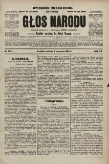 Głos Narodu : dziennik polityczny, założony w r. 1893 przez Józefa Rogosza (wydanie wieczorne). 1907, nr252