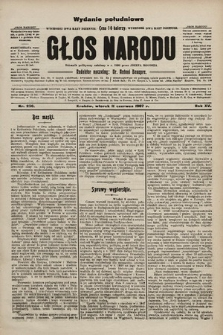 Głos Narodu : dziennik polityczny, założony w r. 1893 przez Józefa Rogosza (wydanie poranne). 1907, nr256