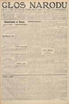 Głos Narodu (wydanie popołudniowe). 1917, nr74