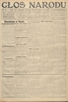 Głos Narodu (wydanie popołudniowe). 1917, nr77