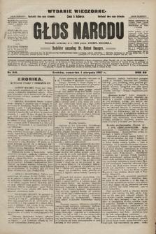 Głos Narodu : dziennik polityczny, założony w r. 1893 przez Józefa Rogosza (wydanie wieczorne). 1907, nr341