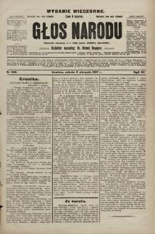 Głos Narodu : dziennik polityczny, założony w r. 1893 przez Józefa Rogosza (wydanie wieczorne). 1907, nr345