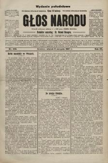 Głos Narodu : dziennik polityczny, założony w r. 1893 przez Józefa Rogosza (wydanie poranne). 1907, nr350