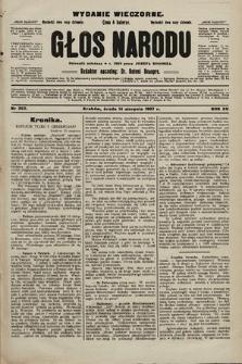 Głos Narodu : dziennik polityczny, założony w r. 1893 przez Józefa Rogosza (wydanie wieczorne). 1907, nr363