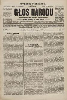 Głos Narodu : dziennik polityczny, założony w r. 1893 przez Józefa Rogosza (wydanie wieczorne). 1907, nr381
