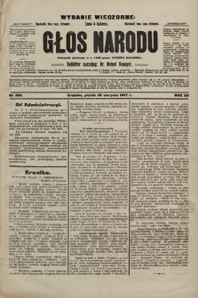 Głos Narodu : dziennik polityczny, założony w r. 1893 przez Józefa Rogosza (wydanie wieczorne). 1907, nr389
