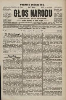 Głos Narodu : dziennik polityczny, założony w r. 1893 przez Józefa Rogosza (wydanie wieczorne). 1907, nr411