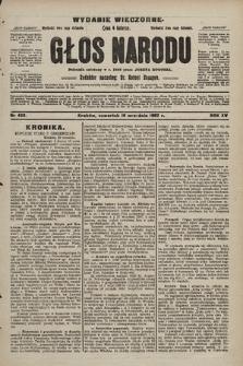 Głos Narodu : dziennik polityczny, założony w r. 1893 przez Józefa Rogosza (wydanie wieczorne). 1907, nr423
