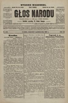 Głos Narodu : dziennik polityczny, założony w r. 1893 przez Józefa Rogosza (wydanie wieczorne). 1907, nr447