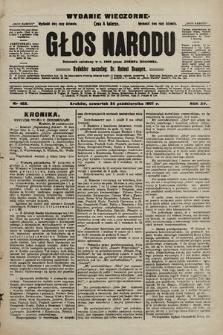 Głos Narodu : dziennik polityczny, założony w r. 1893 przez Józefa Rogosza (wydanie wieczorne). 1907, nr483