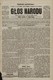 Głos Narodu : dziennik polityczny, założony w r. 1893 przez Józefa Rogosza (wydanie poranne). 1907, nr528