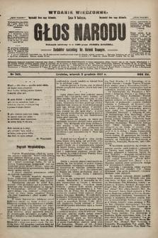 Głos Narodu : dziennik polityczny, założony w r. 1893 przez Józefa Rogosza (wydanie wieczorne). 1907, nr549