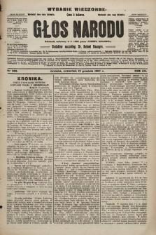 Głos Narodu : dziennik polityczny, założony w r. 1893 przez Józefa Rogosza (wydanie wieczorne). 1907, nr565