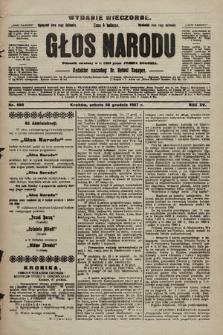 Głos Narodu : dziennik polityczny, założony w r. 1893 przez Józefa Rogosza (wydanie wieczorne). 1907, nr588