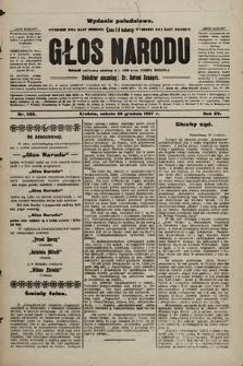 Głos Narodu : dziennik polityczny, założony w r. 1893 przez Józefa Rogosza (wydanie poranne). 1907, nr589