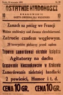 Ostatnie Wiadomości Krakowskie : gazeta codzienna dla wszystkich. 1932, nr20