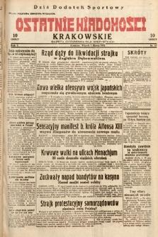 Ostatnie Wiadomości Krakowskie : gazeta codzienna dla wszystkich. 1932, nr61