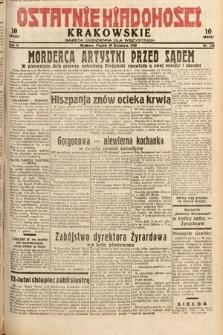 Ostatnie Wiadomości Krakowskie : gazeta codzienna dla wszystkich. 1932, nr118