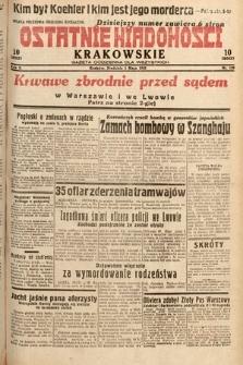 Ostatnie Wiadomości Krakowskie : gazeta codzienna dla wszystkich. 1932, nr120