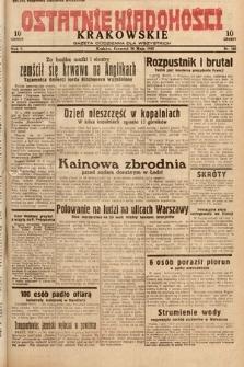 Ostatnie Wiadomości Krakowskie : gazeta codzienna dla wszystkich. 1932, nr145