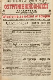 Ostatnie Wiadomości Krakowskie : gazeta codzienna dla wszystkich. 1932, nr160
