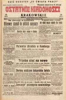 Ostatnie Wiadomości Krakowskie : gazeta codzienna dla wszystkich. 1932, nr174