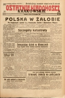 Ostatnie Wiadomości Krakowskie. 1932, nr256